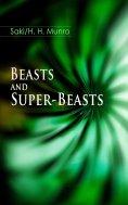 ebook: Beasts and Super-Beasts