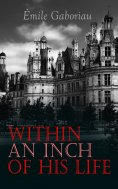 eBook: Within an Inch of His Life