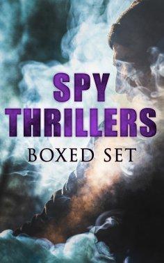 ebook: SPY THRILLERS - Boxed Set