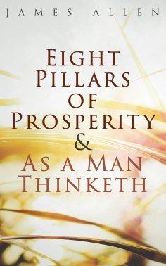 eBook: Eight Pillars of Prosperity & As a Man Thinketh
