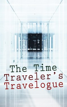 eBook: The Time Traveler's Travelogue