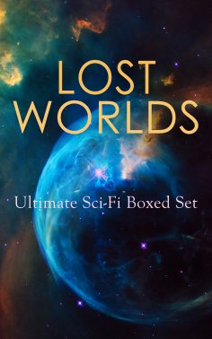 eBook: LOST WORLDS: Ultimate Sci-Fi Boxed Set