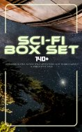 ebook: Sci-Fi Box Set: 140+ Dystopian Novels, Novels Space Adventures, Lost World Classics & Apocalyptic Ta