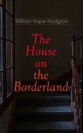 eBook: The House on the Borderland