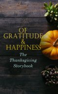 ebook: Of Gratitude & Happiness - The Thanksgiving Storybook