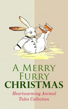 eBook: A Merry Furry Christmas: Heartwarming Animal Tales Collection