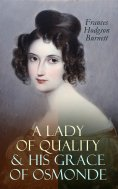 eBook: A Lady of Quality & His Grace of Osmonde