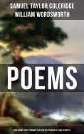 eBook: Poems by Samuel Taylor Coleridge and William Wordsworth (Including Their Thoughts On Poetry Principl