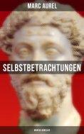 eBook: Selbstbetrachtungen - Marcus Aurelius