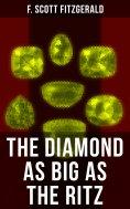 ebook: THE DIAMOND AS BIG AS THE RITZ