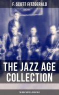 eBook: THE JAZZ AGE COLLECTION - The Great Gatsby & Other Tales