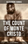 eBook: THE COUNT OF MONTE CRISTO (With Original Illustrations)