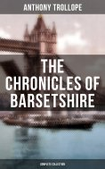 eBook: THE CHRONICLES OF BARSETSHIRE (Complete Collection)