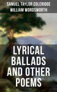 eBook: WORDSWORTH & COLERIDGE: Lyrical Ballads and Other Poems