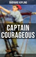 ebook: CAPTAIN COURAGEOUS (Illustrated Edition)