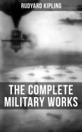 eBook: THE COMPLETE MILITARY WORKS OF RUDYARD KIPLING