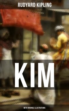 eBook: Kim (With Original Illustrations)