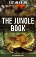 eBook: THE JUNGLE BOOK (With Original Illustrations)