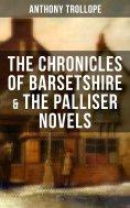 eBook: THE CHRONICLES OF BARSETSHIRE & THE PALLISER NOVELS