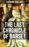 ebook: THE LAST CHRONICLE OF BARSET