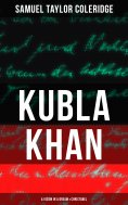 eBook: KUBLA KHAN: A VISION IN A DREAM & CHRISTABEL