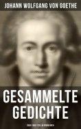 eBook: Gesammelte Gedichte (Über 1000 Titel in einem Buch)