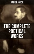 eBook: THE COMPLETE POETICAL WORKS OF JAMES JOYCE