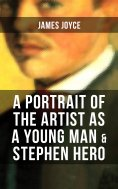 eBook: A PORTRAIT OF THE ARTIST AS A YOUNG MAN & STEPHEN HERO