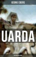 eBook: UARDA: Historischer Roman