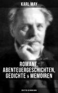 eBook: Karl May: Romane, Abenteuergeschichten, Gedichte & Memoiren (300 Titel in einem Band)