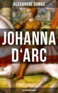 eBook: Johanna D'Arc: Historischer Roman