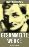 eBook: Gesammelte Werke (Über 800 Titel in einem Band)