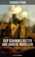 ebook: Der Schimmelreiter und andere Novellen (103 Titel in einem Band)