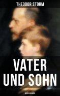 ebook: Vater und Sohn (Novellenkranz)