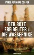 ebook: Der rote Freibeuter & Die Wassernixe (2 Abenteuerromane)