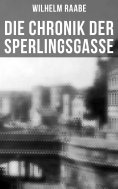 ebook: Die Chronik der Sperlingsgasse
