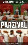 eBook: PARZIVAL - Die Legende der Gralssuche