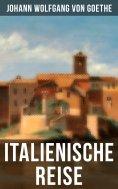 eBook: Goethe: Italienische Reise