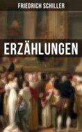 ebook: Friedrich Schiller: Erzählungen