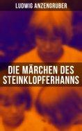 eBook: Die Märchen des Steinklopferhanns
