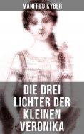 ebook: Die drei Lichter der kleinen Veronika