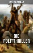 eBook: Die Politthriller von Joseph Conrad