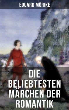 ebook: Die beliebtesten Märchen der Romantik