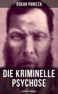 ebook: Die kriminelle Psychose - Psichopatia criminalis