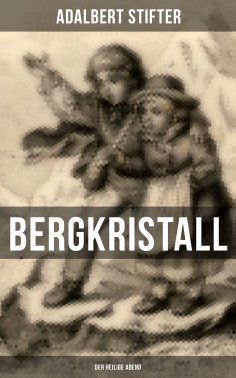 eBook: BERGKRISTALL (Der heilige Abend)