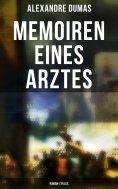 eBook: Memoiren eines Arztes: Roman-Zyklus