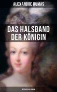 eBook: Das Halsband der Königin (Historischer Roman)
