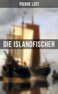 eBook: Pierre Loti: Die Islandfischer