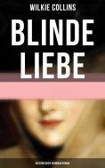 eBook: Blinde Liebe: Historischer Kriminalroman
