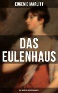 ebook: DAS EULENHAUS (Historische Liebesgeschichte)